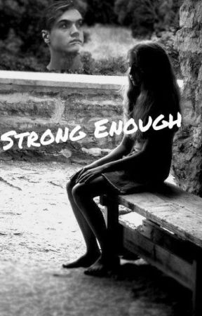 Strong Enough by FanFiction1DD
