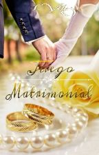Juego Matrimonial [PAUSADA] by IVelez1