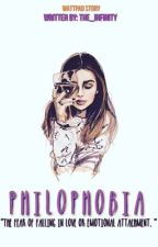 Philophobia[IN THE PROCESS OF BEING REWRITTEN] by The_Infinity