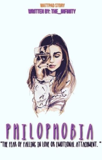 Philophobia[IN THE PROCESS OF BEING REWRITTEN]