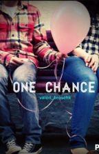 One Chance by valeri_broschk