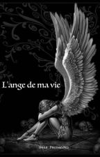L'ange de ma vie by LaMarseillaiseAVie