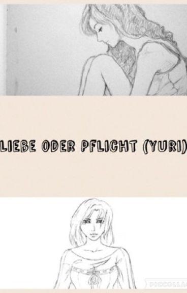 Liebe oder Pflicht (Yuri)