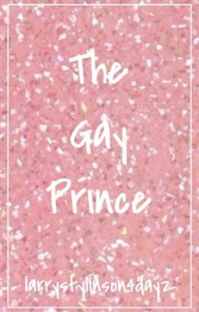 The Gay Prince [Janiel AU] by larrystylinson4dayz