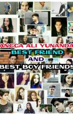 Angga Yunanda , Best Friends And Girl Friends [○N EDITING]    by arnoldlovers