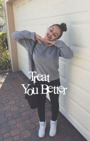 Treat You Better ; Zariel