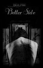 Better Side- Anorexia [KOREKTA] by High_Fire