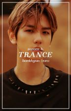 trance → baekhyun by -kaizar