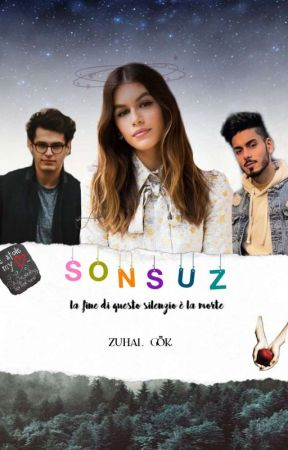 SONSUZ #Wattys2017 by caramiodelisi_