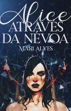 Através da Corte de Névoa by Sheila_M_Alves