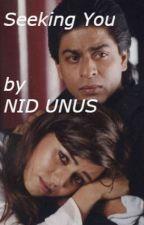 Seeking You by nid_unus