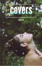 COVERS by KimBluey