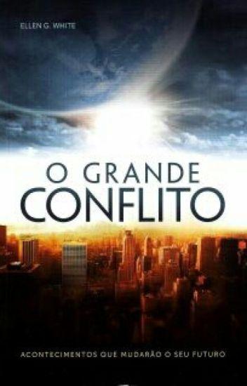 O Grande Conflito (condensado)