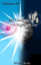 Die Geschichte von Night und Day by Nachtara_2016