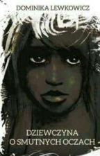 Dziewczyna o smutnych oczach by CryGirl29