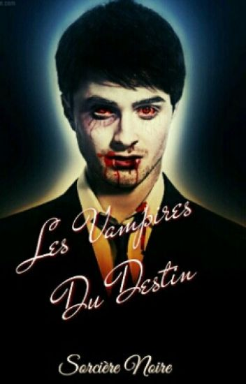 Les Vampires Du Destin