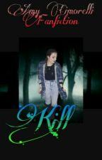 Kill | Amy Cimorelli by SoDria