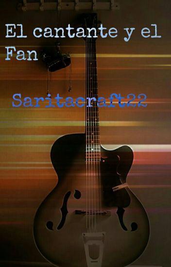 El Cantante Y El Fan (Zp)
