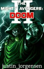 The Mighty Avengers II: Doom by justin_jorgensen
