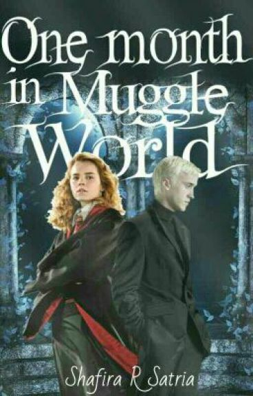 One Month In Muggle World
