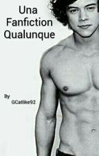 Una Fanfiction Qualunque by GCatlike92