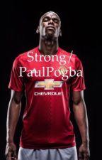 •Strong•PaulPogba• by nicolebergamii