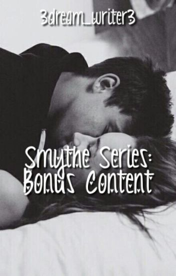 Smythe Series: Bonus Content