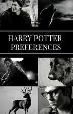 Harry Potter Preferences by unicornxbaex