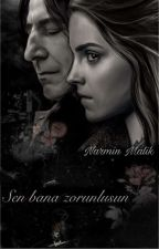 SEN BANA ZORUNLUSUN... !!! (SnAmİoNe) by NarminMalik