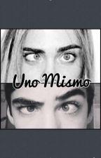 Uno Mismo (Jos Canela) by Danyjurado9