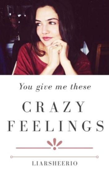 Crazy Feelings