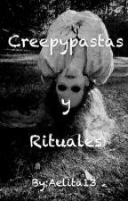 Creepypastas Y Rituales by Aelita13