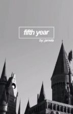 fifth year by netflixxnarry