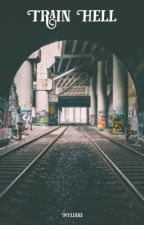 Train hell  by Myliani
