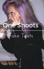 ⚛One Shoots & Fake Texts⚛ by Soekiii