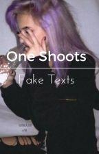 ⚛One Shoots & Fake Texts⚛ by Soekiii