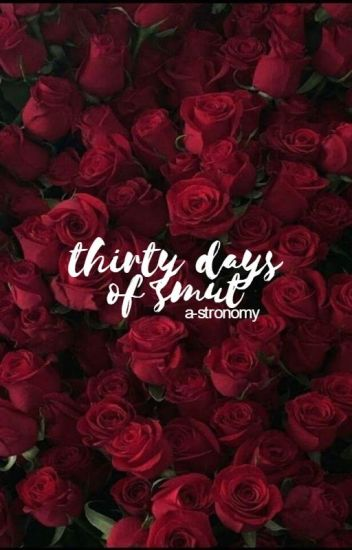thirty days of smut challenge ♡ sidepack