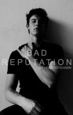 Bad Reputation (Shawn Mendes) by heartofshawn