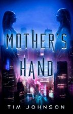 💁♀️Mother's Hand [SciFi Audiobook] by Tim