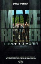 THE MAZE RUNNER Correr o Morir by iris15garo