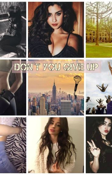 DON'T YOU GIVE UP