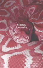 chaser. [d. malfoy] by skywqlker