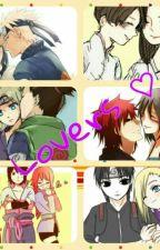 Lovers  ❤(ShikaTema, NaruHina, Gaamatsu SasuSaku,SasuKarin,SaiIno,NejiTen ) by ChioGonzalez733