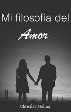 MI Filosofía del amor by crisforever27