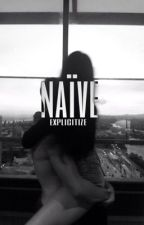 naïve ≫ l.h. by explicitize