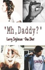 """Mh, Daddy?"" 