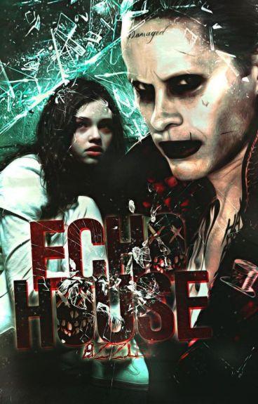 Echo House 《Joker》