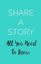 Share A Story: All You Need to Know by share-a-story