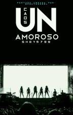 Un Caos Amoroso (Fifth Harmony & Tu)  by Shey5799