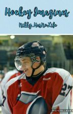 Hockey Imagines (#wattys2017) by Nikky_HasNoLife